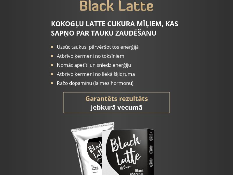 Black Latte - LV