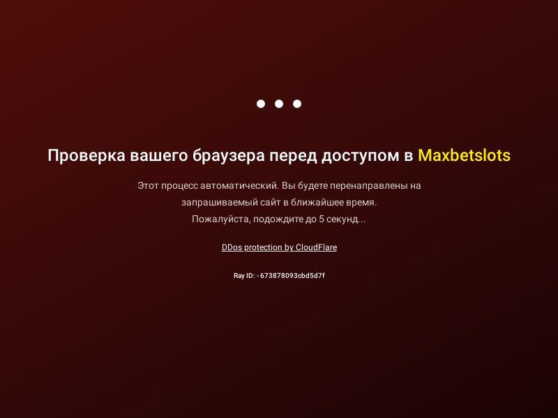 Maxbetslots RU   CPA. BL=2   Context - main