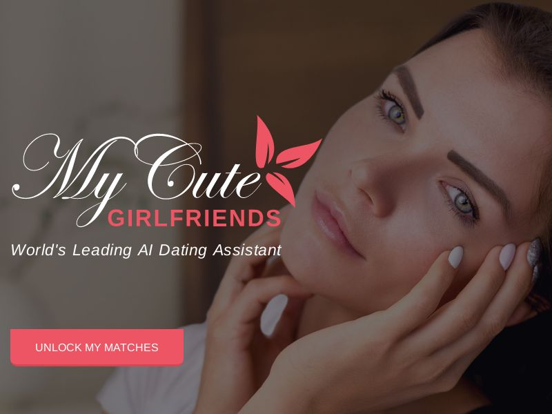MyCuteGirlfriend (AU,CA,IE,NZ,ZA,GB,US), [CPL], For Adult, Dating, Content +18, Single Opt-In, women, date, sex, sexy, tinder, flirt