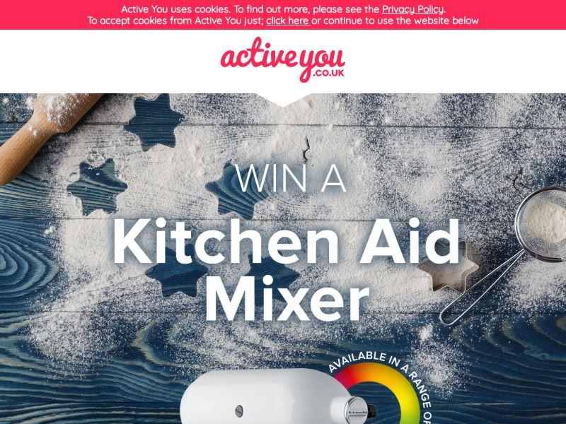 ActiveYou - Win A Kitchen Aid Mixer [UK]