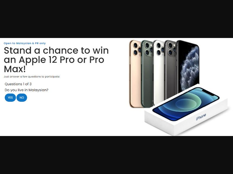MY - Win iPhone 12 Pro&iPhone 12 Max [MY] - SOI registration