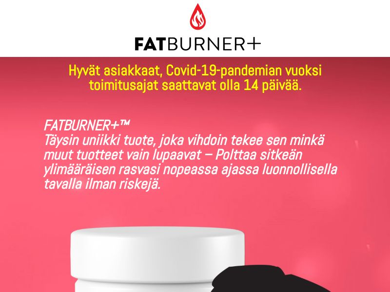 FatBurner+ for Women [FI] (Email,Native,Social,Search,Banner) - CPA