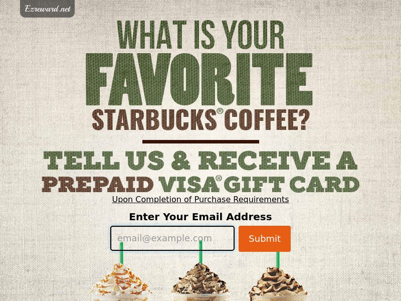 Email Submit: Starbucks - US - Incent - CPL - DIRECT