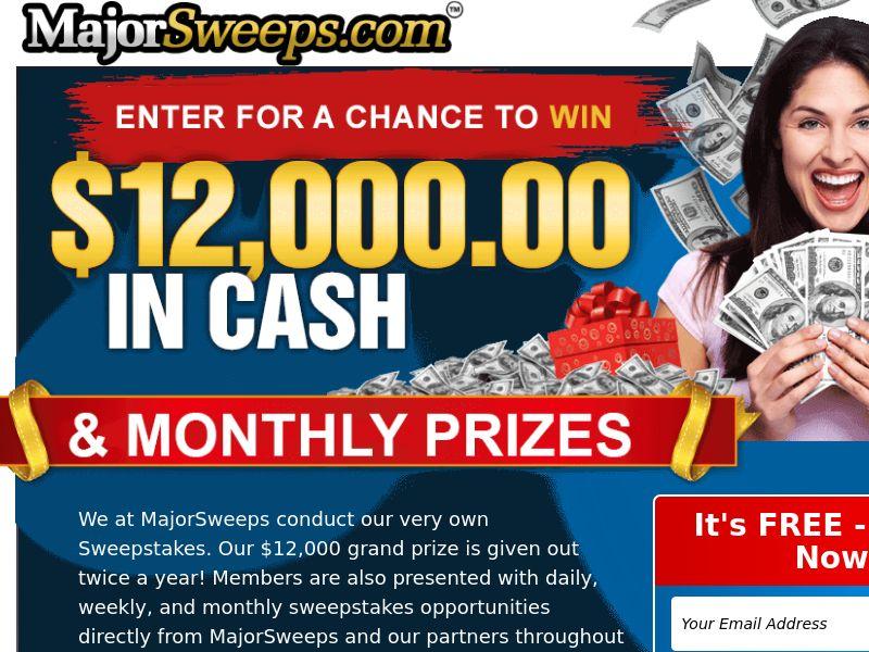 Major Sweeps - Win $12,000 Cash US (WEB) Non Incent