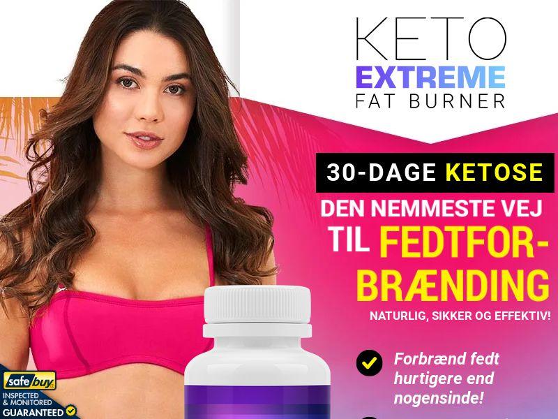 Keto Extreme Fat Burner - Danish [DK] (Social,Banner,PPC,Native,Push,SEO,Search)(No Email) - CPA