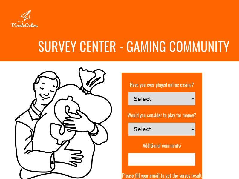SURVEY CENTER - GAMING COMMUNITY - CA