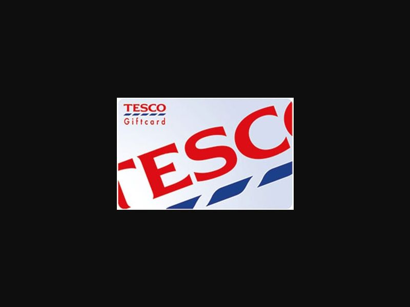 Tesco Supermarket Voucher - UK