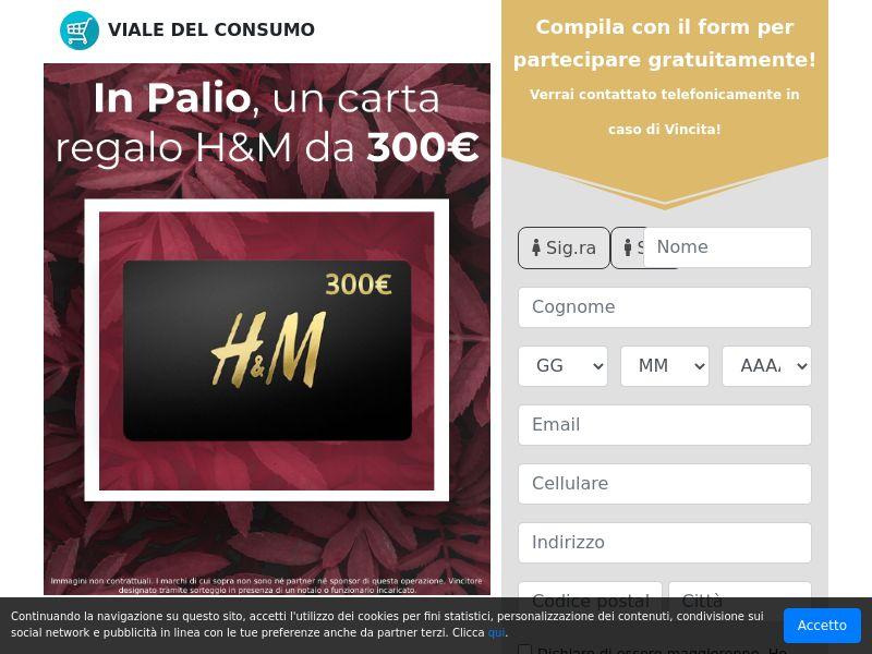 Viale del Consumo - Carta Regalo H&M 300€ (IT) (CPL) (Personal Approval)