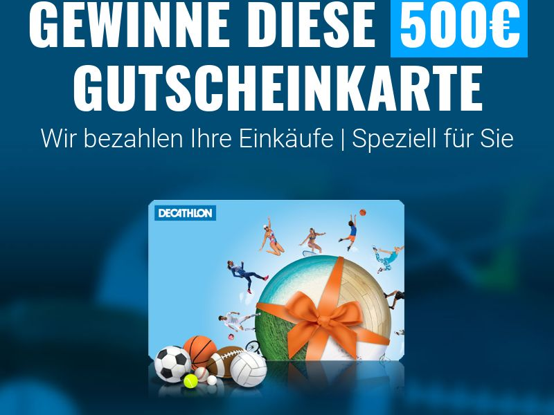 Leadswinner (36514) - Win a €500 Decathlon Gift Card [DE]