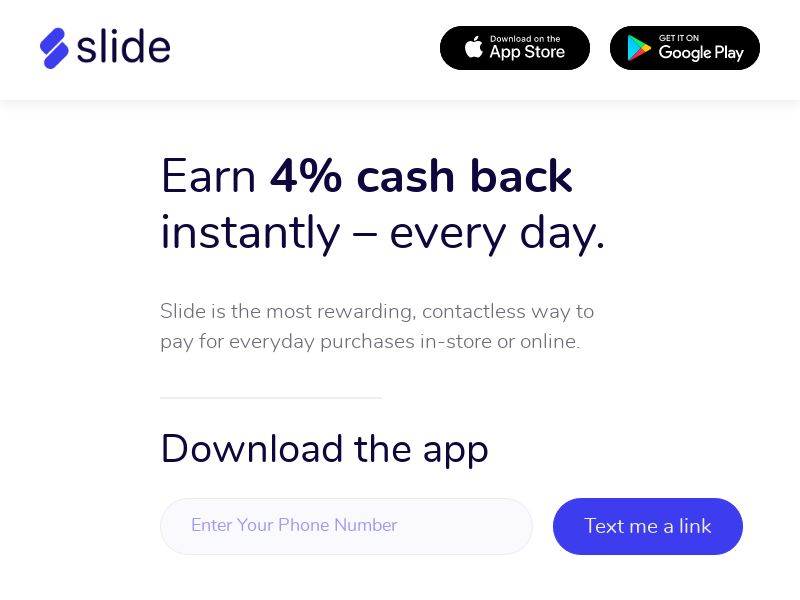 Slide - Earn 4% Cashback Instantly Every Day - iOS/Android CPE