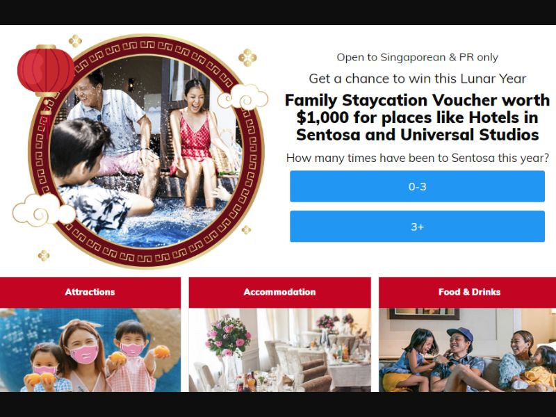 SG - Win Family Vacation in Sentosa (Chinese New Year theme) [SG] - SOI registration