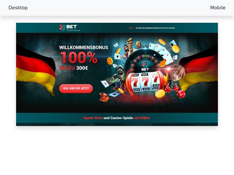 22 bet - [Casino Betting] - [CPA] - [IR BE NZ JP DE AT CH IT FI NO DK SE PL]