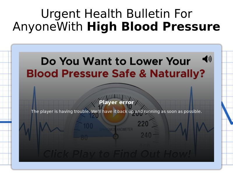 The Healthy Blood Pressure Protocol [EMAIL] [VSL] - CPA - Straight Sale - US/CA/UK/AU