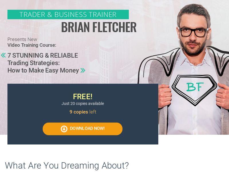 Brian Fletcher: Trader & Business Trainer - CPA - Desktop & Mobile [EN]