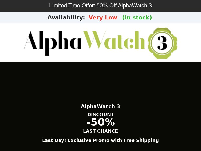 AlphaWatch 3 - 50% Off Limited Time Offer