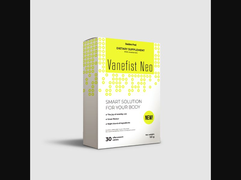 VANEFIST NEO – BG – CPA – weight loss – fizzy pill - COD / SS - new creative available