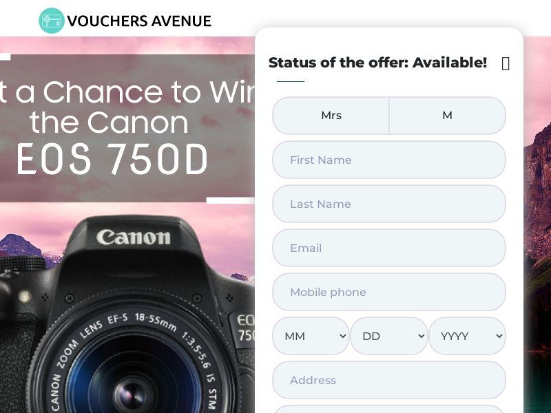 Vouchers Avenue Canon EOS 750 - US - Non-Incent (CPL) (Sensitive)
