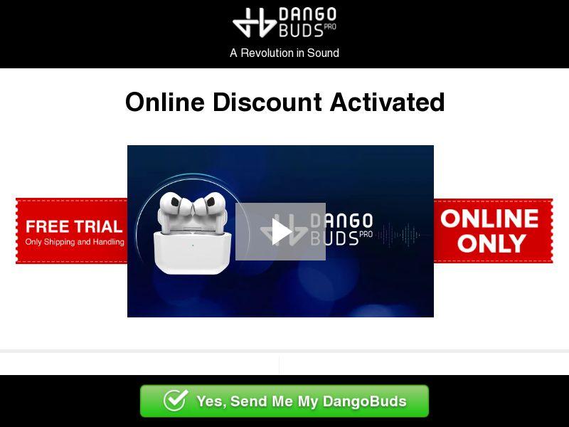 Dango Buds Pro (Trial) (WW) (SMS ALLOWED) (SURVEY ALLOWED)