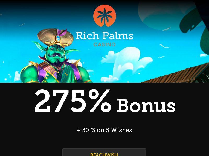 Rich Palms Casino - 275% + 50FS