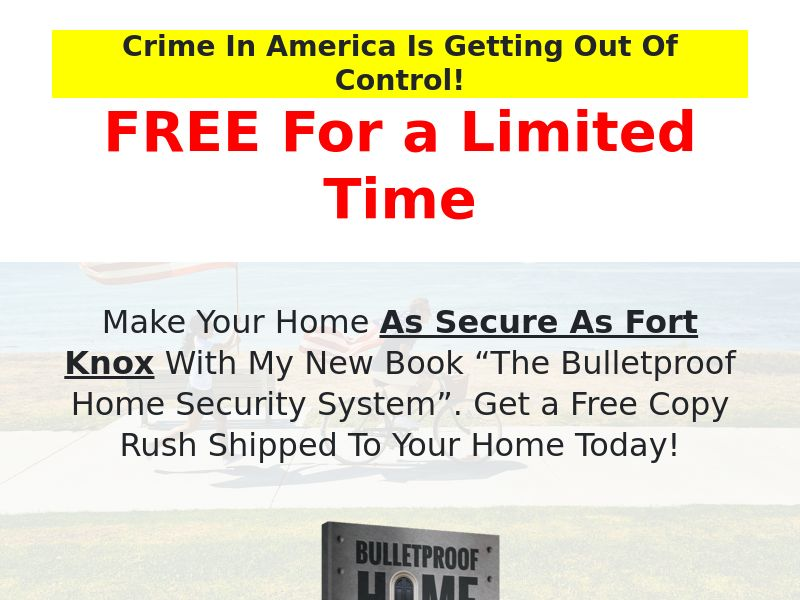 Bulletproof Home Security Book(Free + processing) (US)