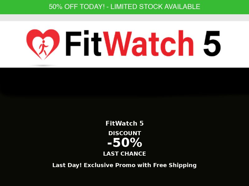 FitWatch - 50% Off Limited Time Offer