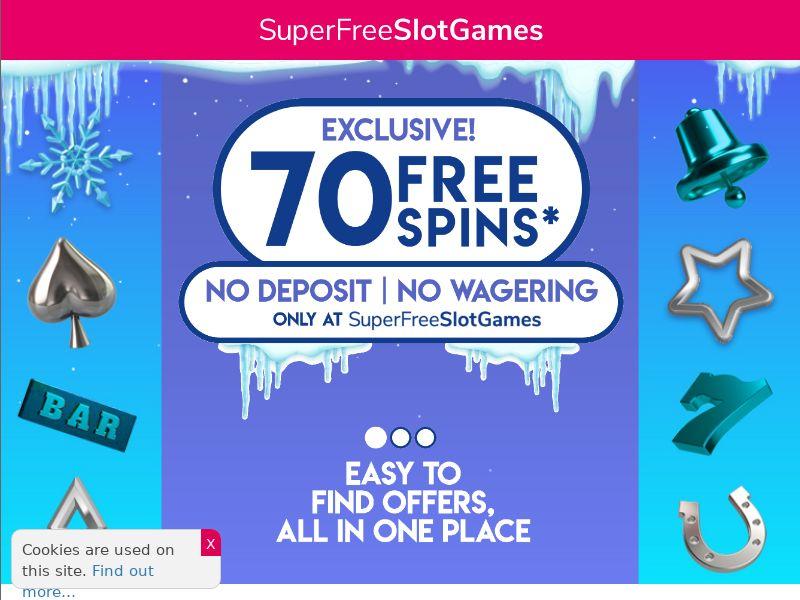 Super Free Slot Games - 70 Free Spins No Deposit [UK]