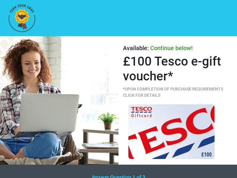 Earn Your Swag - £100 Tesco e-gift voucher CPL [UK]