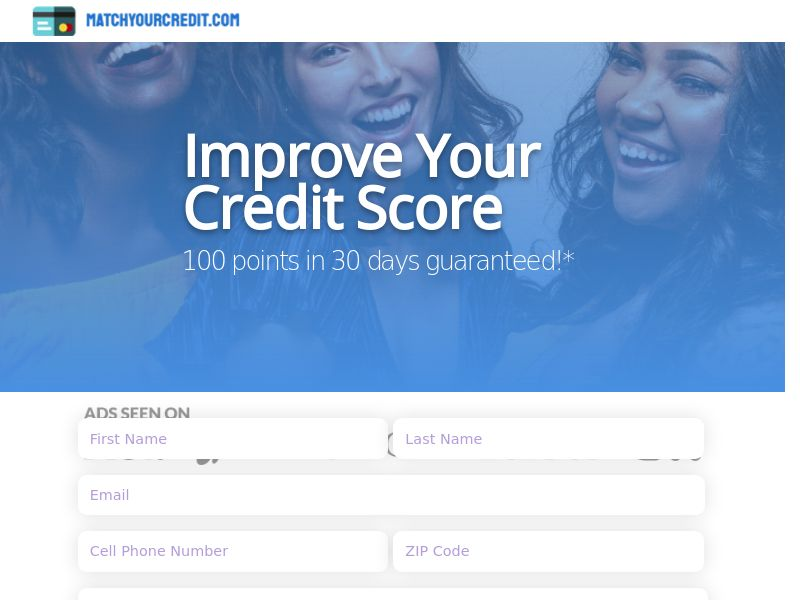 MatchYourCredit.com - Improve Your Credit Score 100 Points in 30 days - CPL - US [DIRECT]