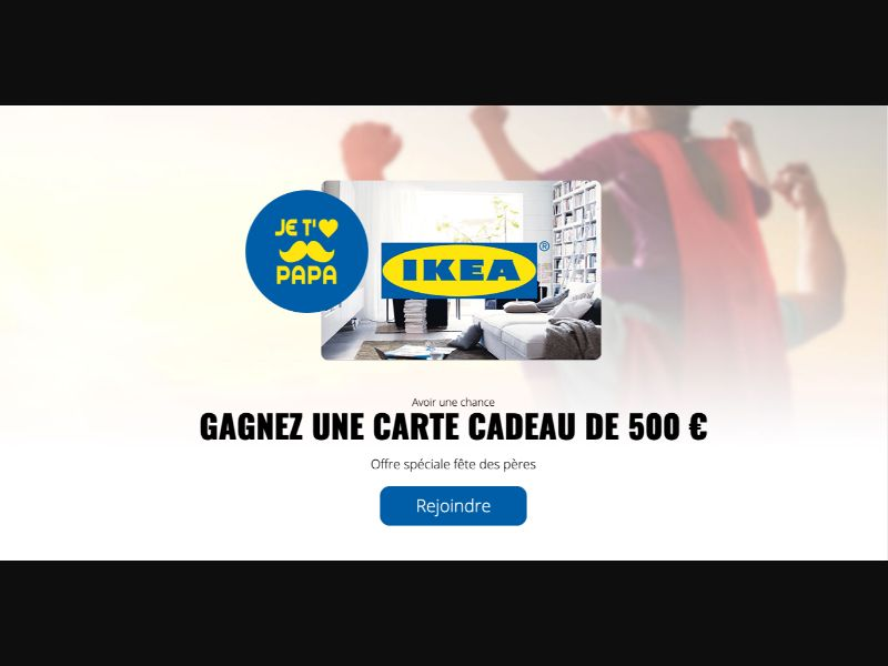 Ikea Fathers Day - CPL SOI - FR - Sweepstakes - Responsive