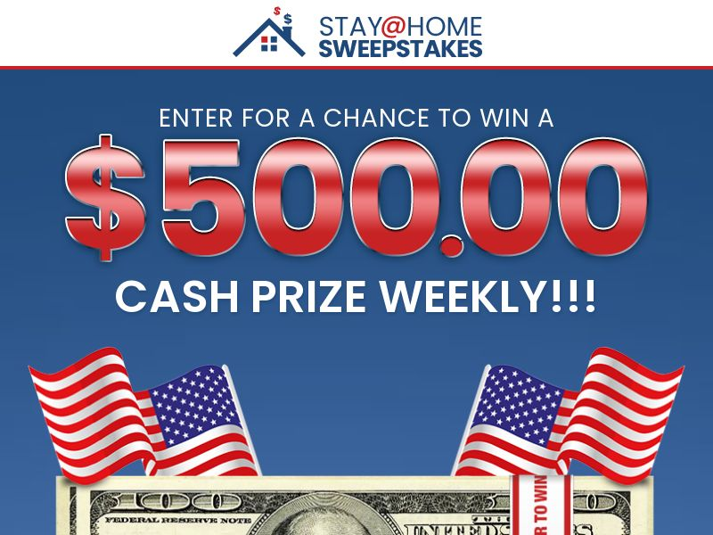 Stay At Home Sweepstakes