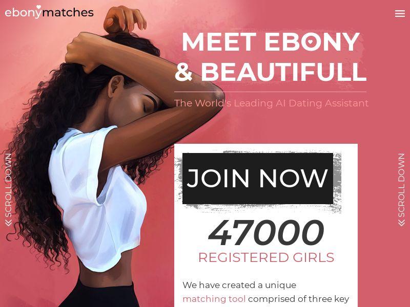 WAP+WEB   EbonyMatches   SOI   US,GB,CA,AU,NZ, IE,ZA