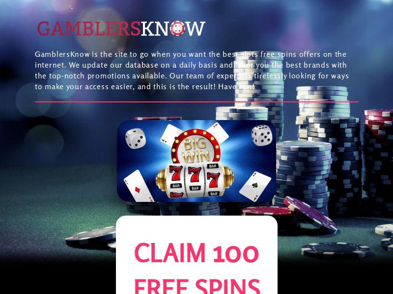 Gamblers Know - Claim 100 Free Spins [UK]