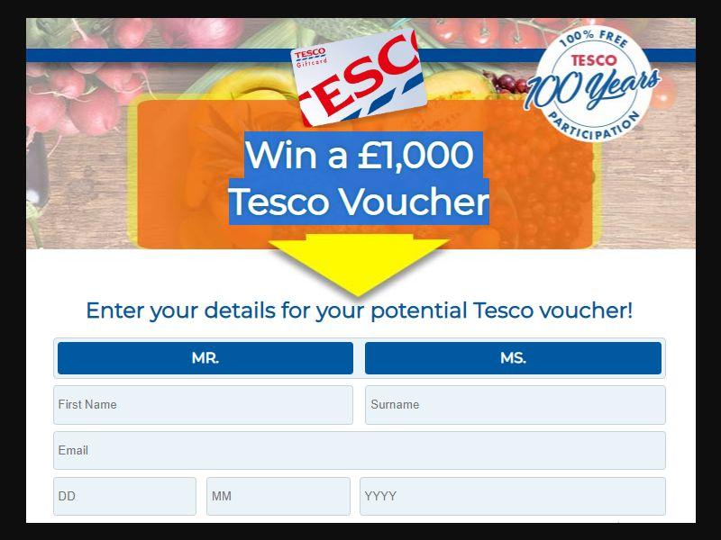 UK - Win Win a £1,000 Tesco Voucher [GB] - SOI registration